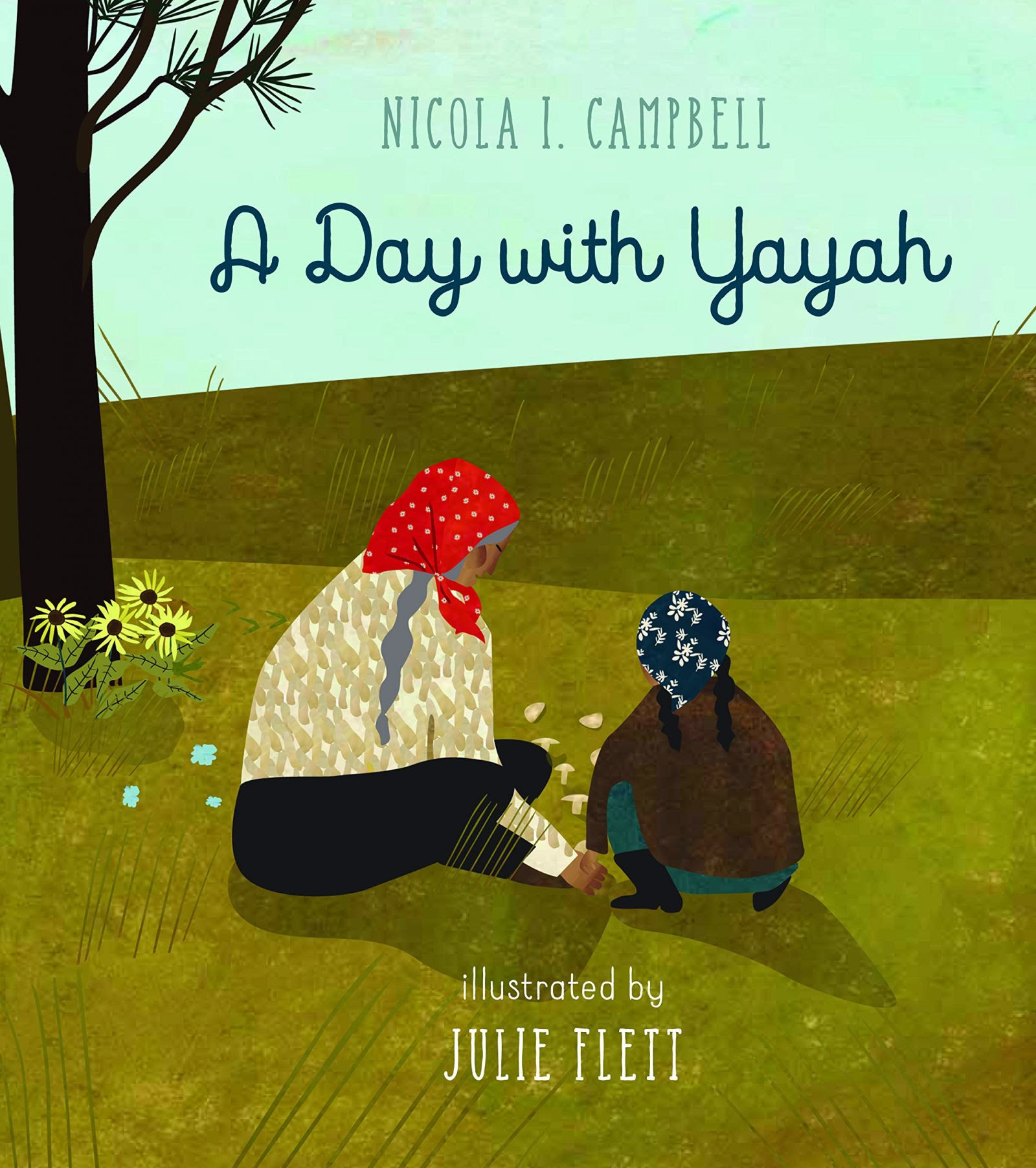 A Day with Yayah by Nicole I. Campbell