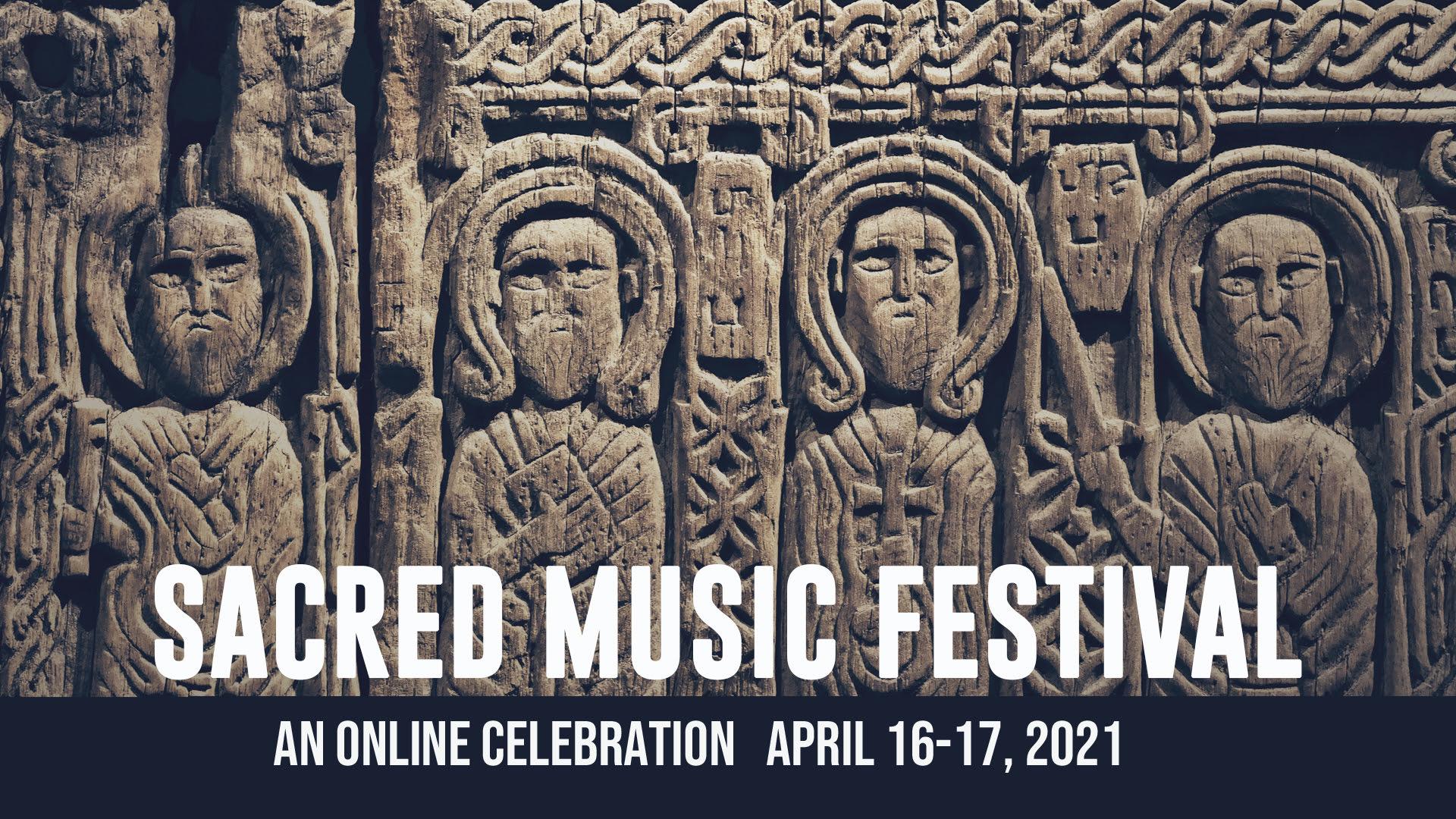 Sacred Music Festival Spring 2021