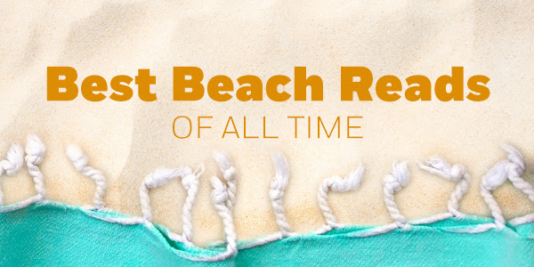Best Beach Reads of All Time