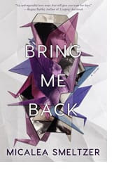 Bring Me Back by Micalea Smeltzer