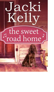 The Sweet Road Home by Jacki Kelly