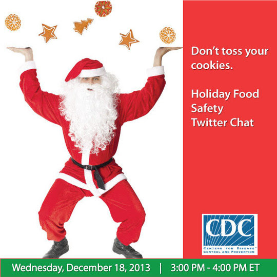 Don't toss your cookies. Holiday Food Safety Chat