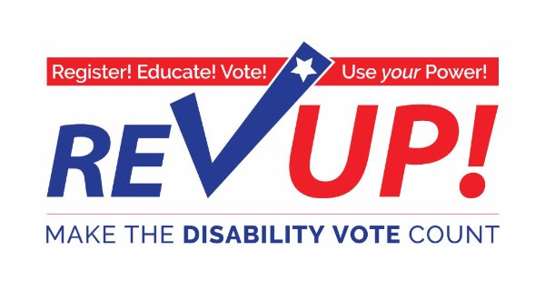 Rev Up banner with red and blue text. Text reads Register_ Educate_ Vote_ Use your Power_ Rev Up_ Make the disability vote count.