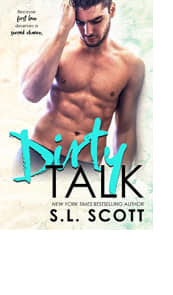 Dirty Talk by S.L. Scott