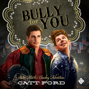 Bully for You by Catt Ford