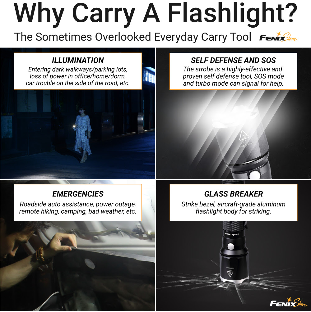 Why carry a flashlight?