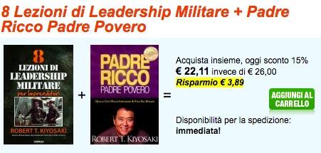 Acquista insieme 8 Lezioni di leadership militare e Padre ricco padre povero