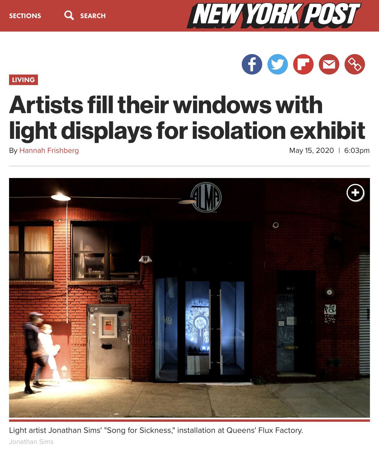 """The front of the Flux Factory building. Two blurry people walk by on the left, and Jonathan Sims' light installation A Song For Sadness is visible through the gallery windows. At the top of the frame is the heading """"The New York Post,"""" and the title """"Artists fill their windows with light displays for isolation exhibit."""""""