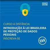 Curso EAD – Introdução à Lei Brasileira de Proteção de Dados Pessoais