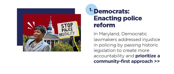 1. Democrats: Enacting police reform
