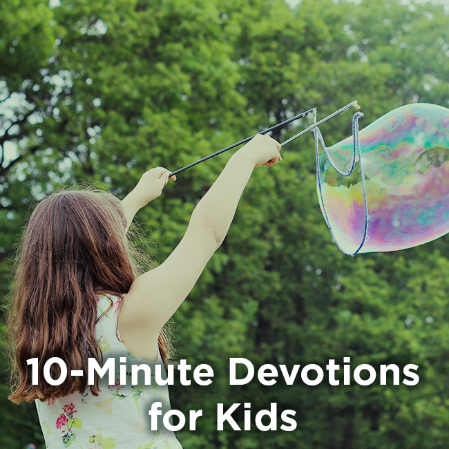 10-Minute Devotions for Kids