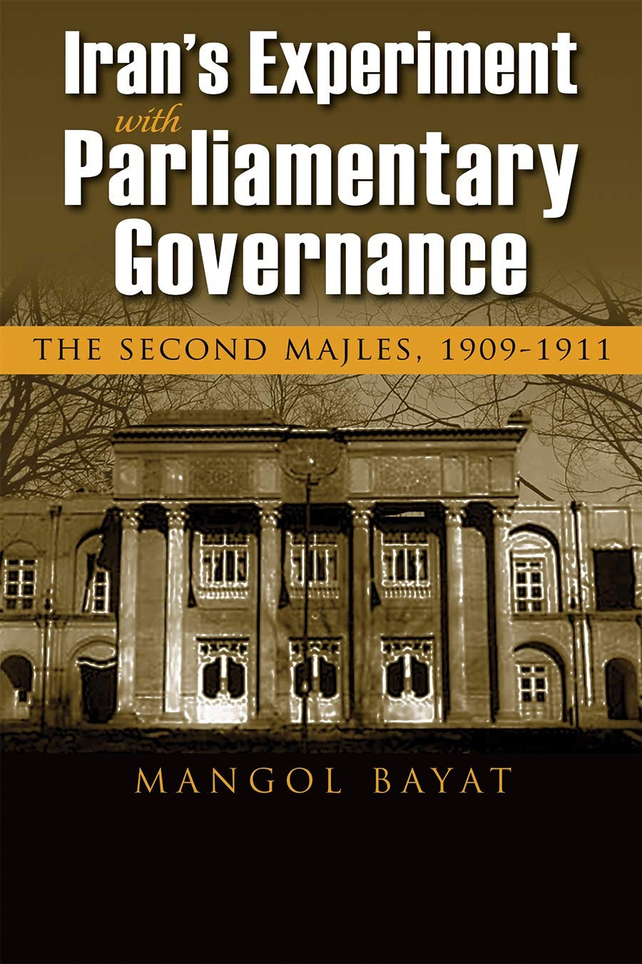 Book cover: Iran's Experiment with Parliamentary Governance