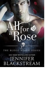 All for a Rose by Jennifer Blackstream