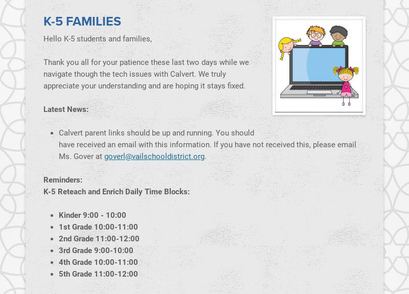 K-5 FAMILIES Hello K-5 students and families, Thank you all for your patience these last two...