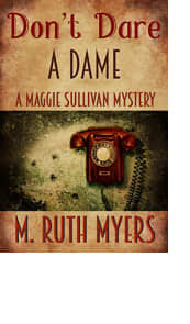 Don't Dare a Dame by M. Ruth Myers