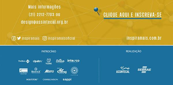 Mais informações: (21) 2212-7703 ou design@assintecal.org.br