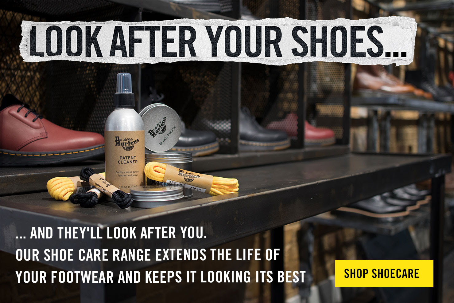 LOOK AFTER YOUR SHOES ... and they'll look after you. Our shoe care range extends the life of your footwear and keeps it looking its best - SHOP SHOE CARE