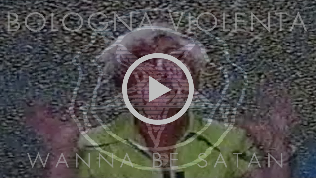 Bologna Violenta - Wanna Be Satan (OFFICIAL VIDEO)