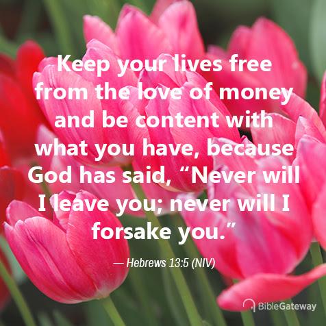 Read Hebrews 13:5 on Bible Gateway.