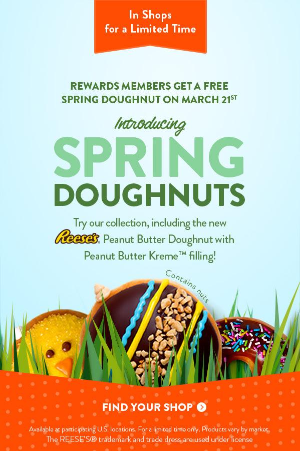 Rewards members get one free Spring Doughnut on 3/21/18!