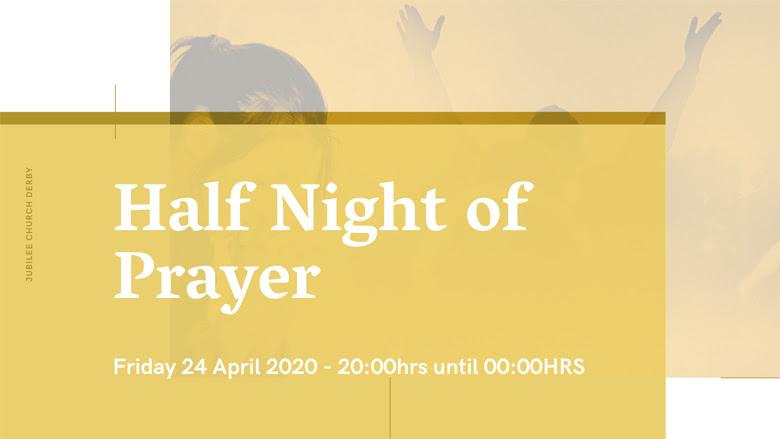 Half Night of Prayer