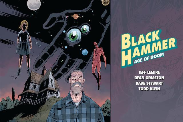BLACK HAMMER: AGE OF DOOM #1