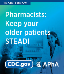 Train today! Pharmacists: keep your older patients STEADI. cdc.gov APhA