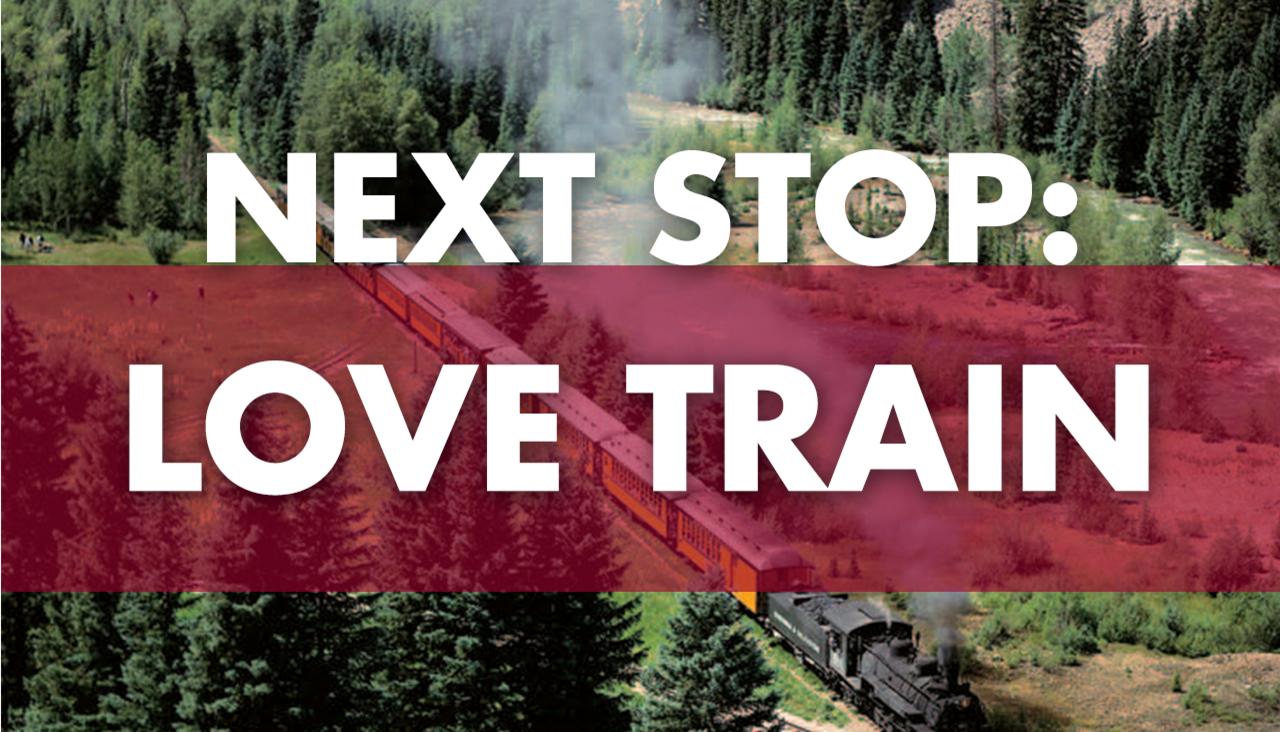 Next Stop: Love Train
