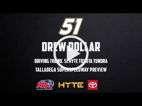 Drew Dollar   Talladega Superspeedway Preview