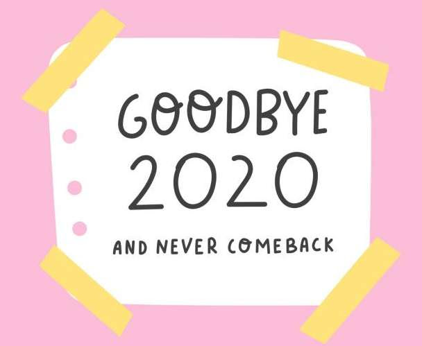 Goodbye 2020 sign