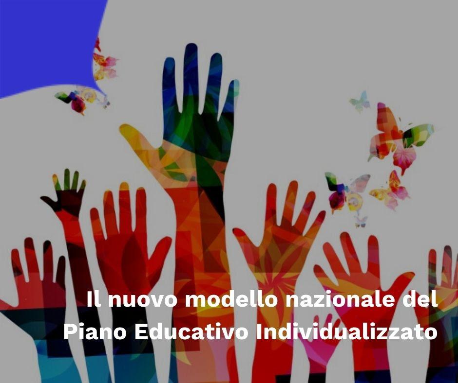 Il nuovo modello nazionale del Piano Educativo Individualizzato