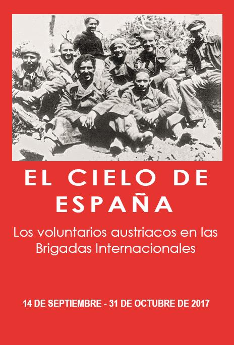 El cielo de España. Los voluntarios austriacos en las Brigadas Internacionales en Santiago de Compostela