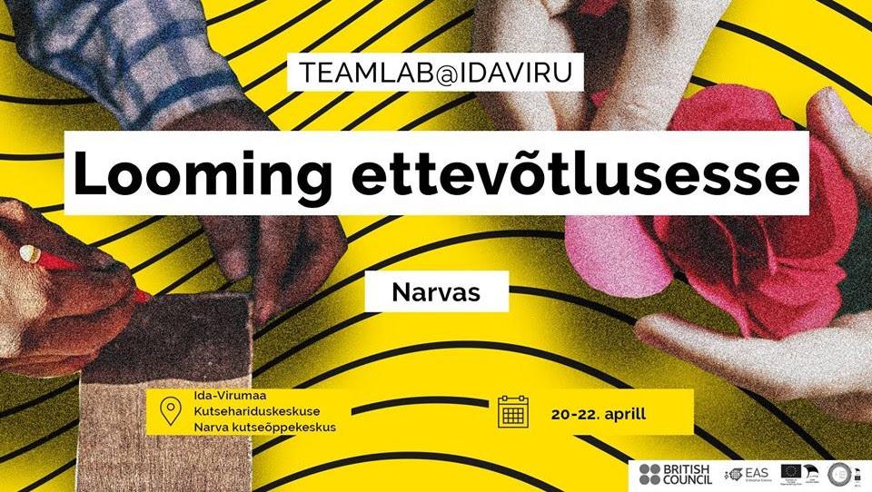 """Teamlab@IdaViru """"Looming ettevõtlusesse! / """"Творчество в бизнес"""""""