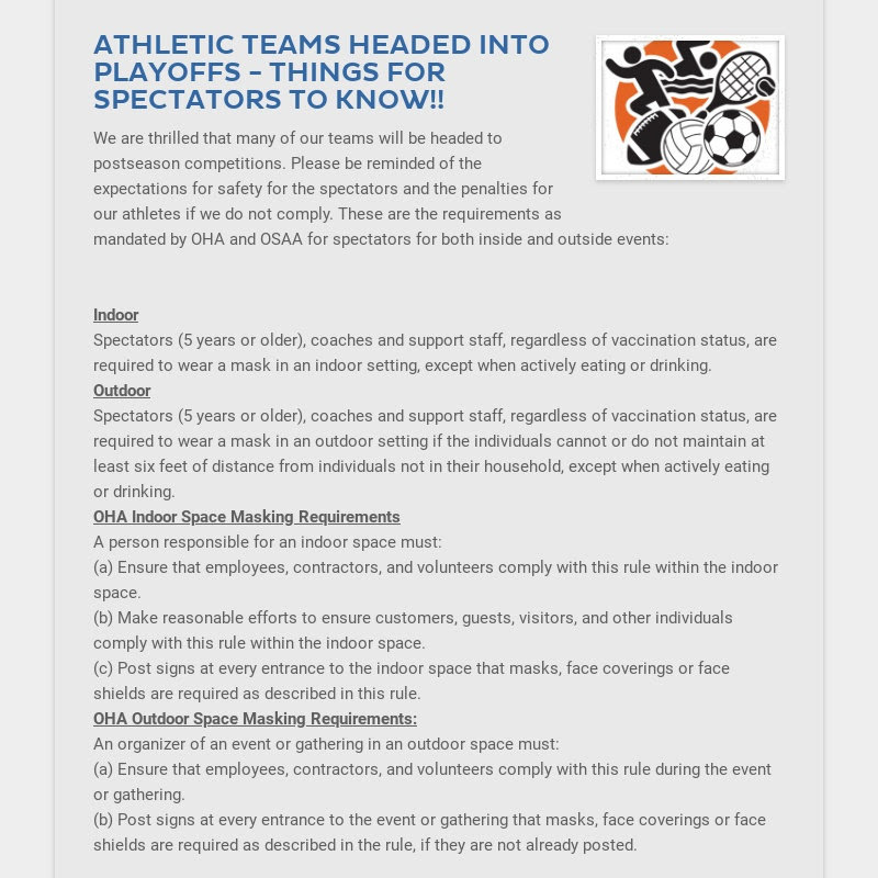 ATHLETIC TEAMS HEADED INTO PLAYOFFS - THINGS FOR SPECTATORS TO KNOW!! We are thrilled that many...