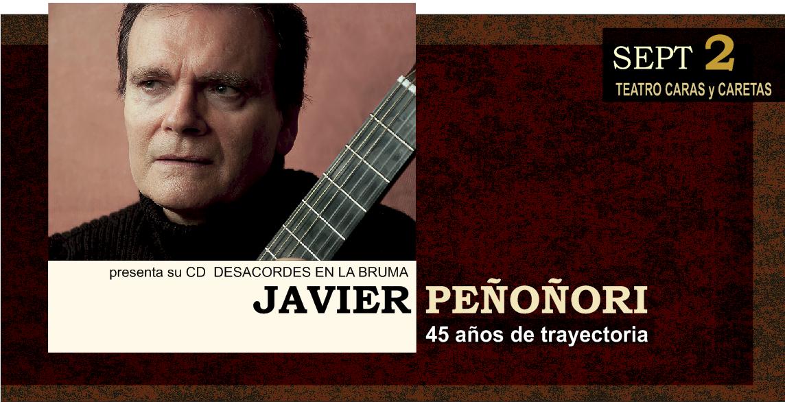 """Javier Peñoñori presenta """"Desacordes en la bruma"""" @ Teatro CARAS y CARETAS"""