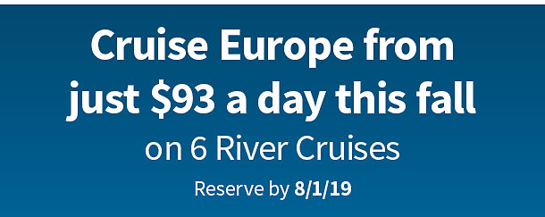 Cruise Europe from just $93 a day this fall on 6 River Cruises