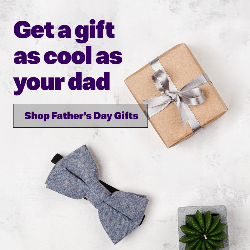 Get a gift as cool as your dad.