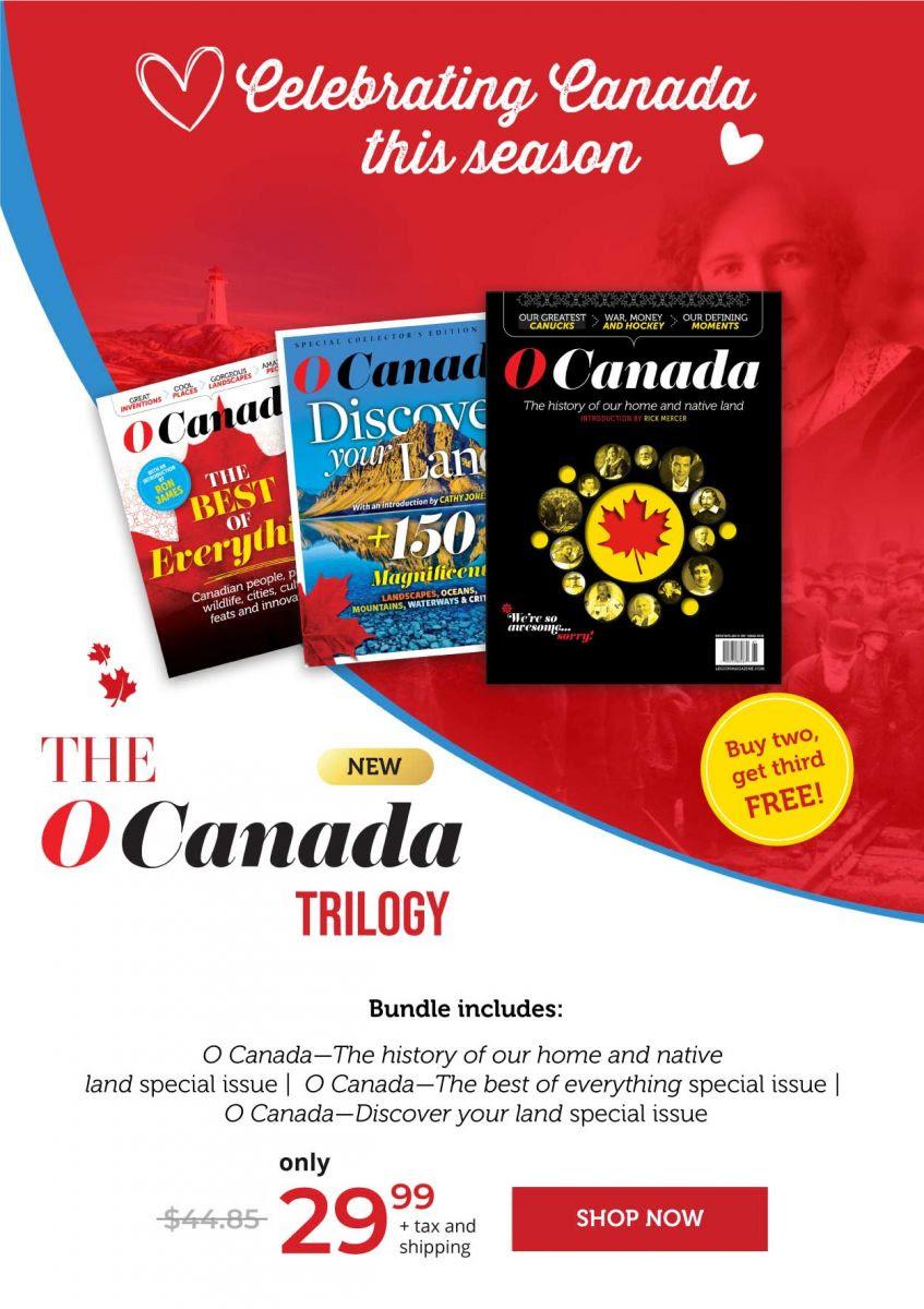 The O Canada Trilogy
