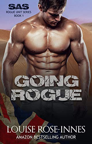 Cover for 'Going Rogue (SAS Rogue Unit Book 1)'