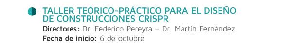 Taller teórico-práctico para el diseño de construcciones CRISPR