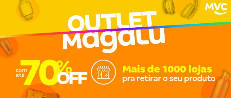 O Outlet Magalu continua com muitas ofertas, confira!