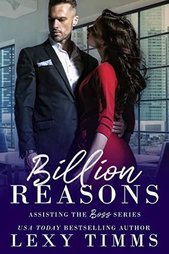 Cover for 'Billion Reasons (Assisting the Boss Series Book 1)'