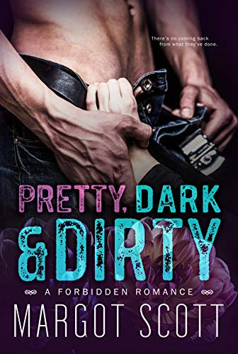 Cover for 'Pretty, Dark and Dirty'