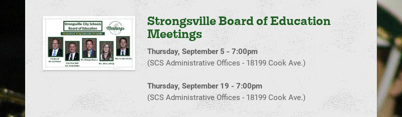Strongsville Board of Education Meetings Thursday, September 5 - 7:00pm (SCS Administrative...