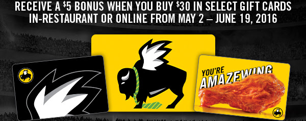 Receive a $5 bonus when you buy $30 in select gift cards in-restaurant or online from May 2- June 19, 2016