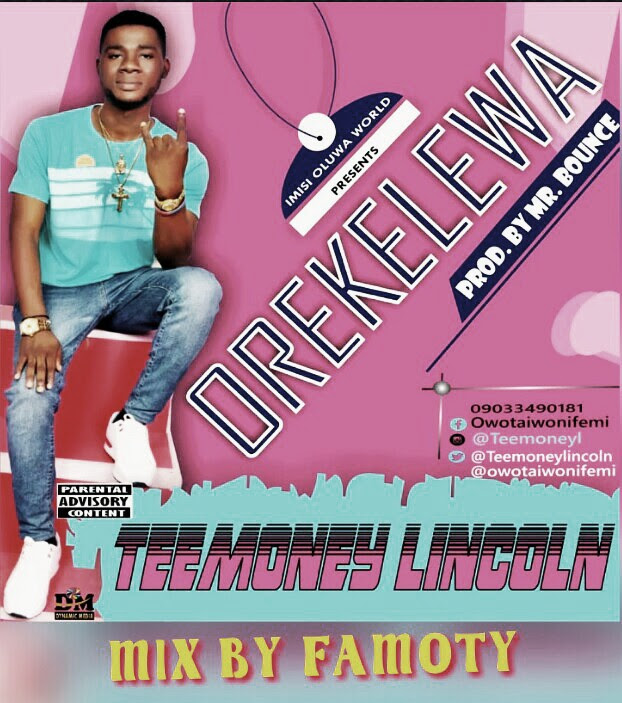 Music: Teemoney Lincoln _ Orekelewa.mp3