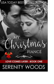 My Christmas Fiancé by Serenity Woods