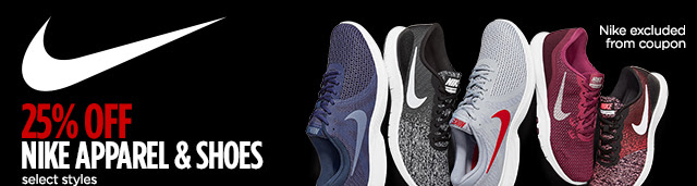 25% off Nike apparel and shoes