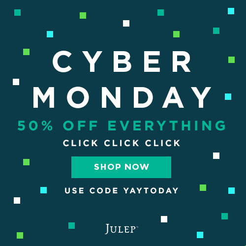 Julep CYBER MONDAY - 50% off S...