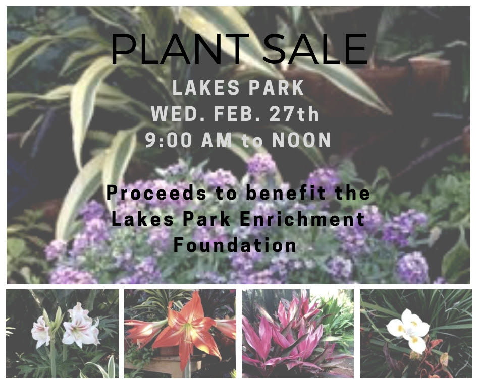 Plant sale at Lakes Park Fort Myers Wednesday February 27th 2019 9:00 AM to Noon